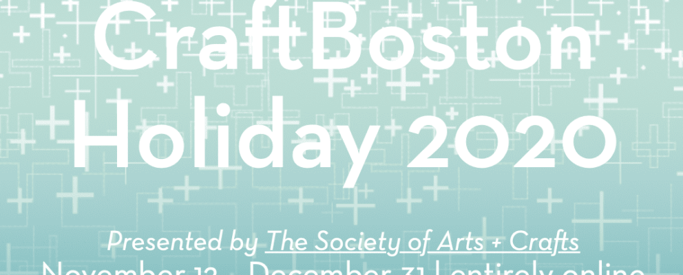 Save the date for our first week of CraftBoston Holiday Online events!